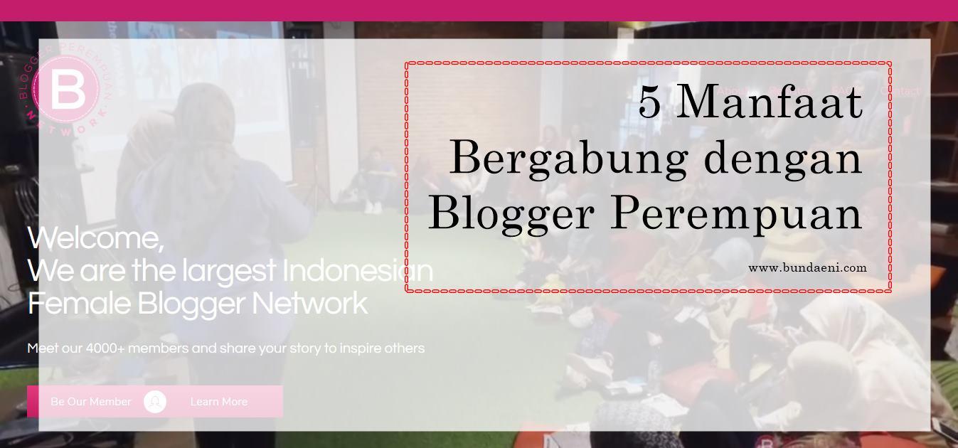 5-manfaat-bergabung-dengan-blogger-perempuan