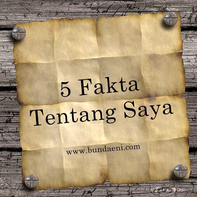 5 fakta tentang saya